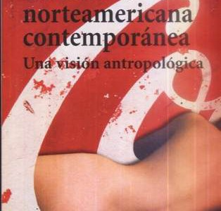 """RESEÑA CRÍTICA A """"LA CULTURA NORTEAMERICANA CONTEMPORÁNEA""""DE MARVIN HARRIS"""